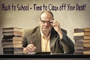 """Back to School Business Lessons: Clean Out Your Desk"""