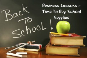 """Back to School Lessons for Your Business - School Supplies"""